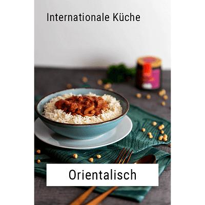 Internationale Küche - Orientalisch